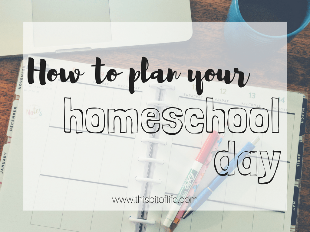 How to plan your homeschool day. Whatever homeschool method you use, you can plan your day easily with my tips!