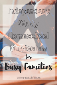 Independent Homeschool curriculum for busy families. You can easily homeschool with a busy schedule! #homeschoolcurriculum #busyfamily