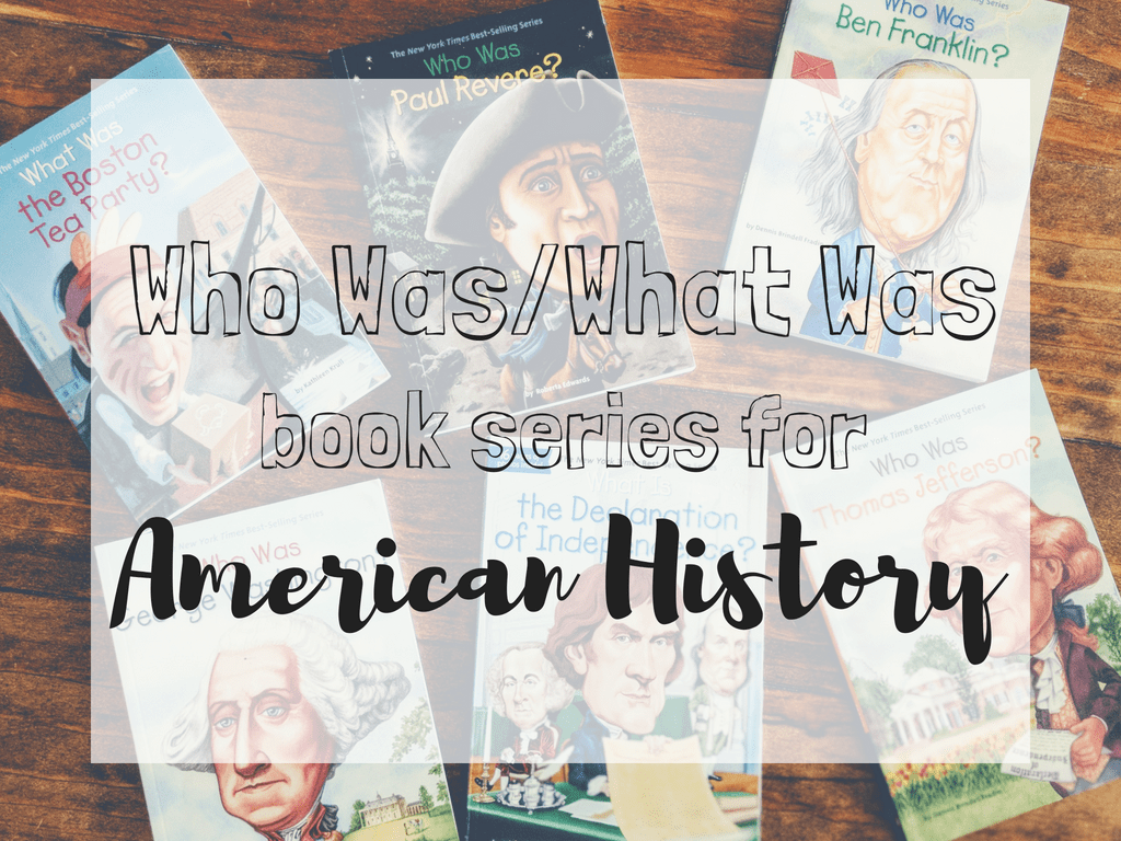 Who Was Books for American History. Relaxed Homeschooling History curriculum Ideas! #americanhistory #WhoHQ #Whowasbooks