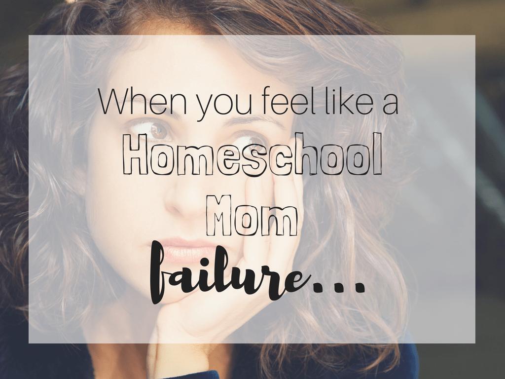 When you feel like a homeschool mom failure. Encouragement for a successful homeschool. Ultimate list of homeschool mom encouragement. What you need to know to have a successful homeschool. Encourgement for the homeschool mom.