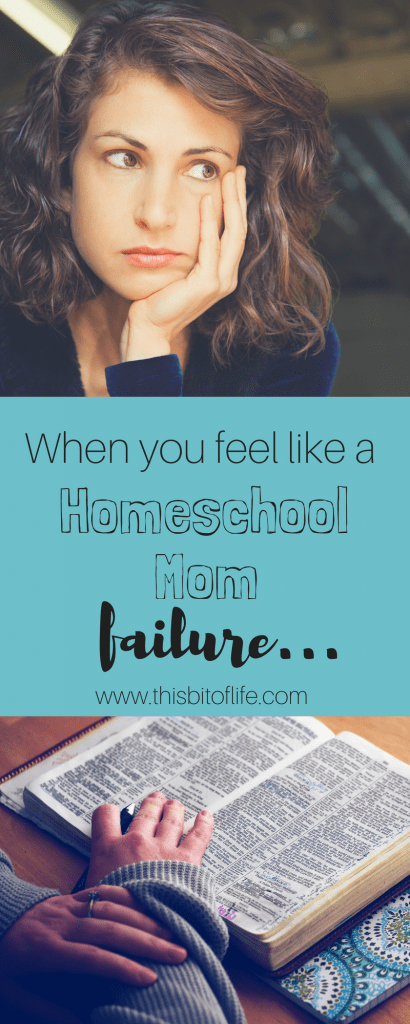 Have you ever felt like a homeschool mom failure? You're not alone. Here is some encouragement for your roughtest homeschool days. #homeschoolmom #homeschool