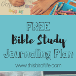 FREE Bible Study Journaling Plan! Perfect for the beginning of your day, your morning baskets, and your homeschool! #biblestudy #free #morningbasket #homeschoolbible