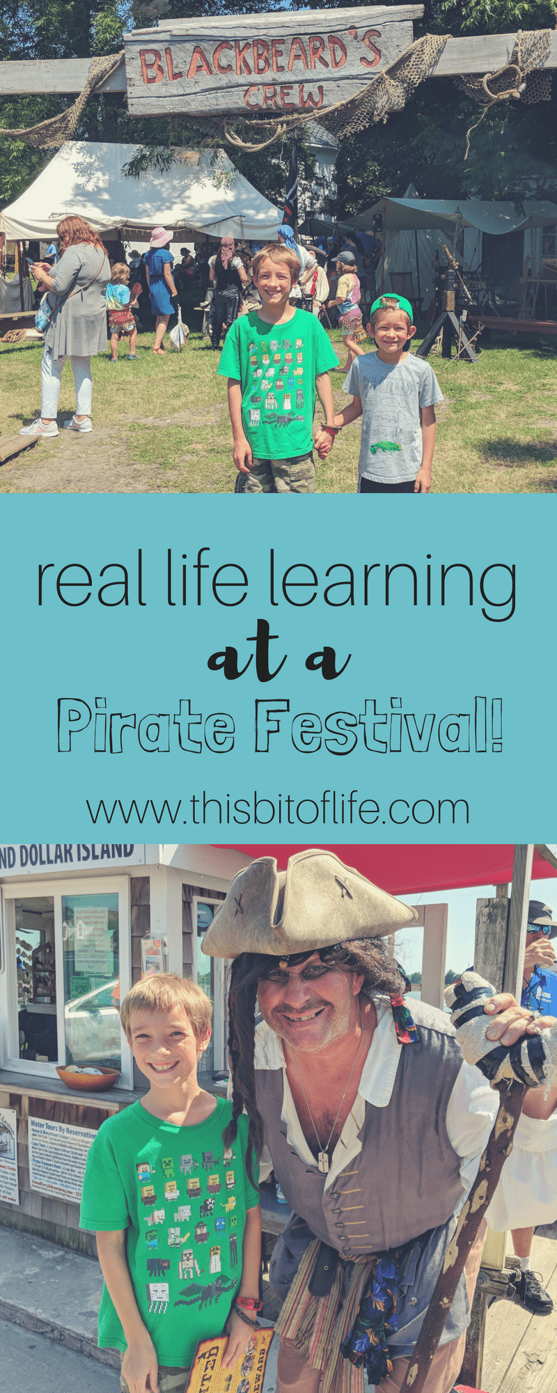 Real life learning at a pirate festival. How roadschooling creates real history lessons in our homeschool. #homeschool #roadschooling #pirates