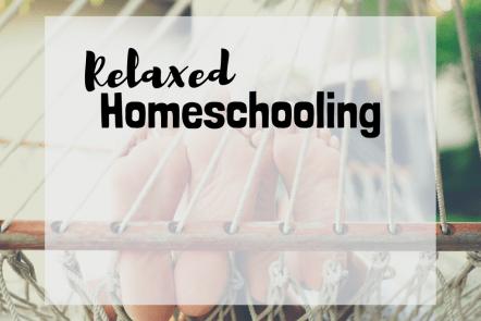relaxed homeschooling homeschool method