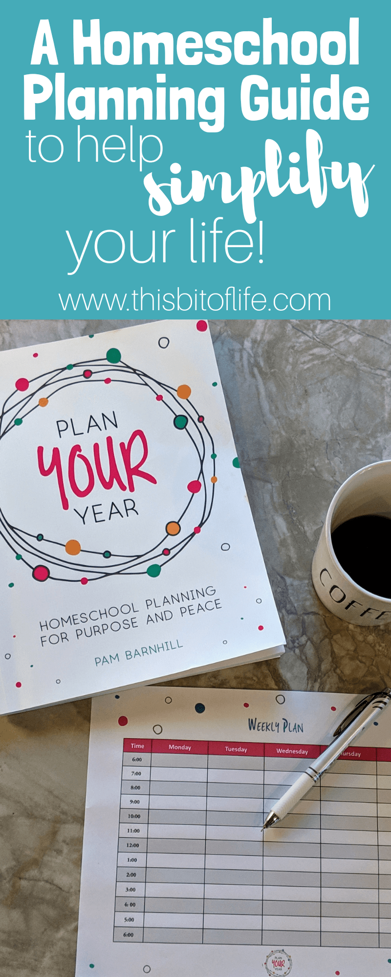 Do you need help homeschool planning? This homeschool planning guide can help simplify your life! Plan your year with purpose and peace. #homeschoolplanner #homeschoolplanning #planyouryear #pambarnhill #thisbitoflife