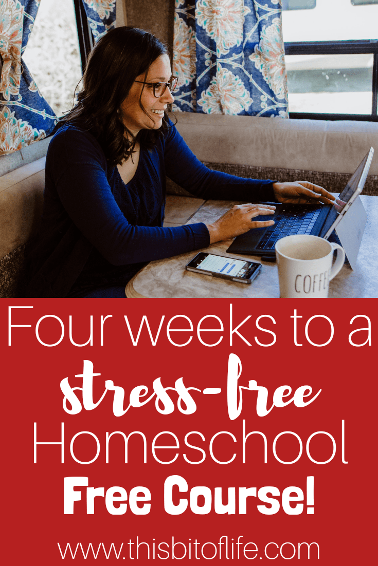 Four Weeks to a Stress Free Homeschool Free Online Course! Learn how to start homeschooling, homeschool planning, curriculum options, and more! #homeschooling #homeschoolcourse #howtohomeschool