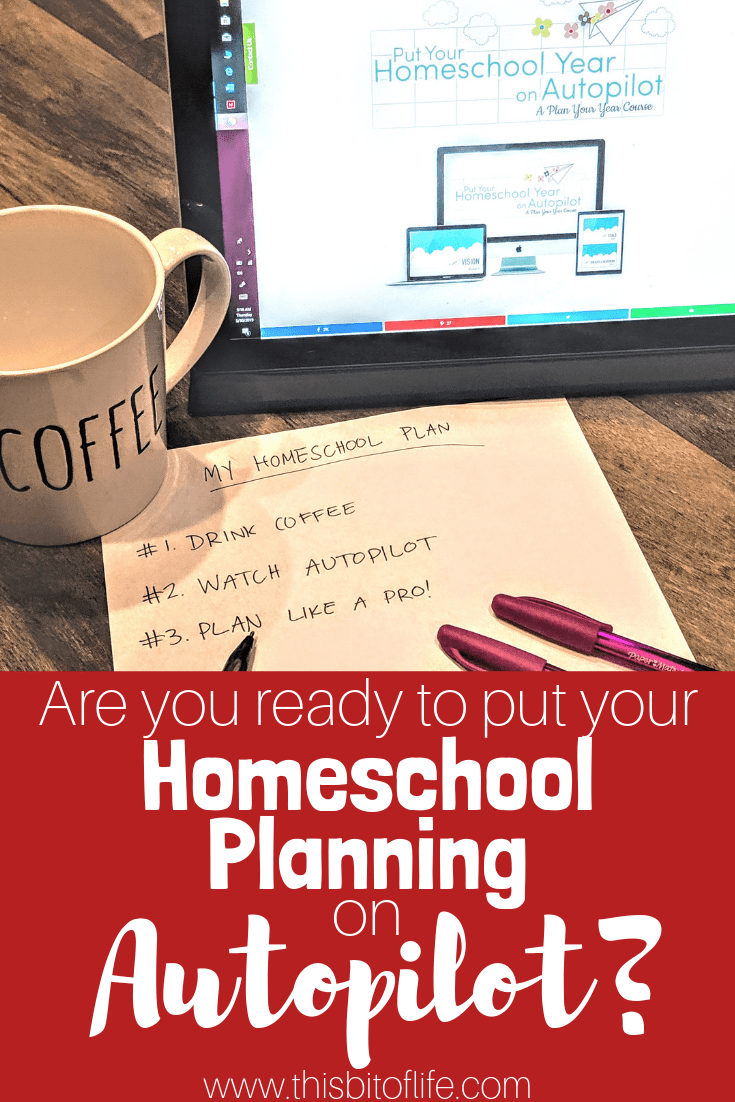 Are you ready to put your homeschool planning on Autopilot? This amazing course will get your homeschool plans set in place to keep your organized and on task. #homeschool planning #planning #autopilot