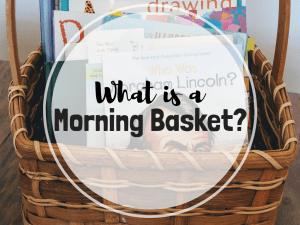 What is a morning basket?