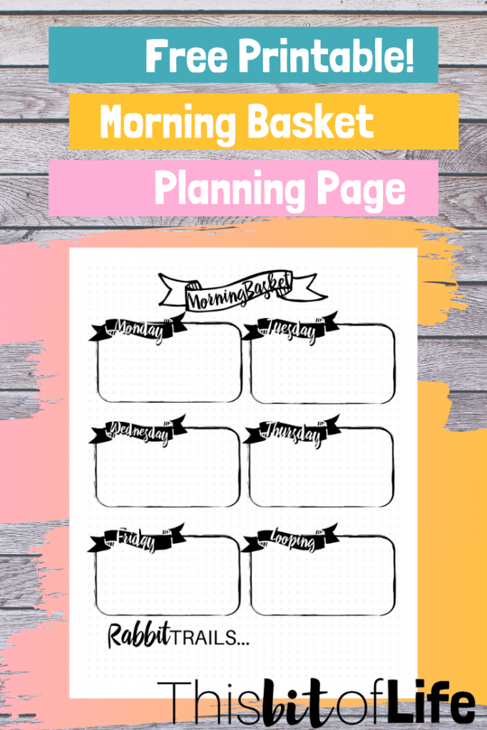 Free printable morning basket planning page! Get your homeschool mornings organized with this free planning page! #homeschooling #morningbasket #freebie #homeschoolplanner