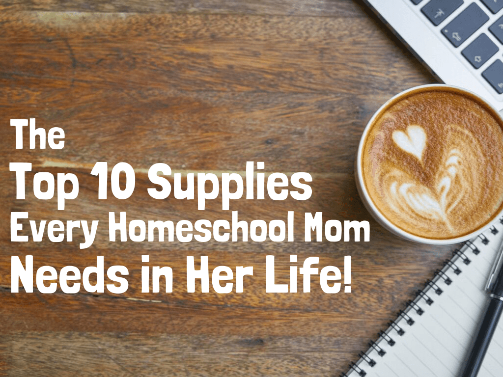 The Top 10 Items Every Homeschool Mom Needs in Her Life! See what supplies moms use in their homeschool to make life easier!