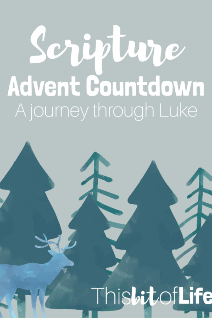 A Scripture Advent Countdown- A Journey through Luke is a beautiful way to create a Christ-Centered Christmas this year! #christmas #advent #homeschooling #christmascountdown