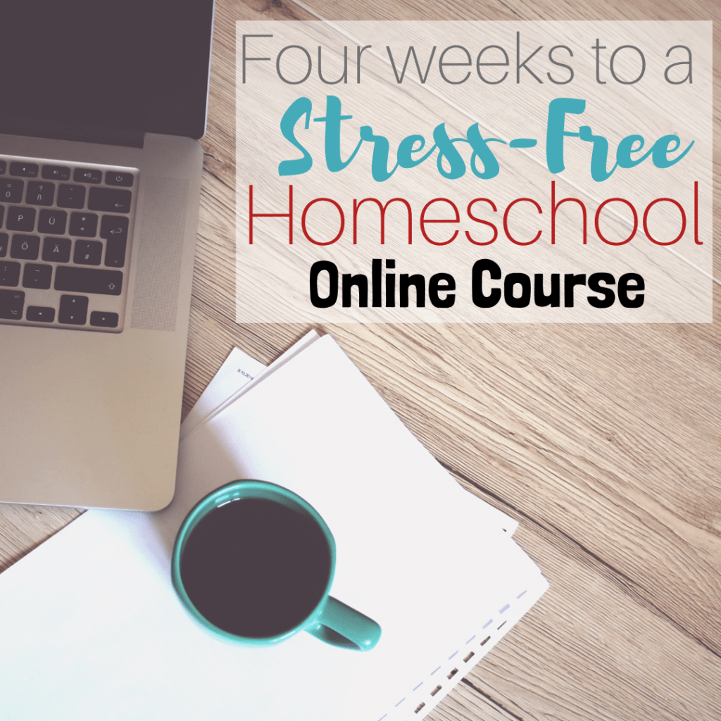 Four Weeks to a Stress-Free Homeshool