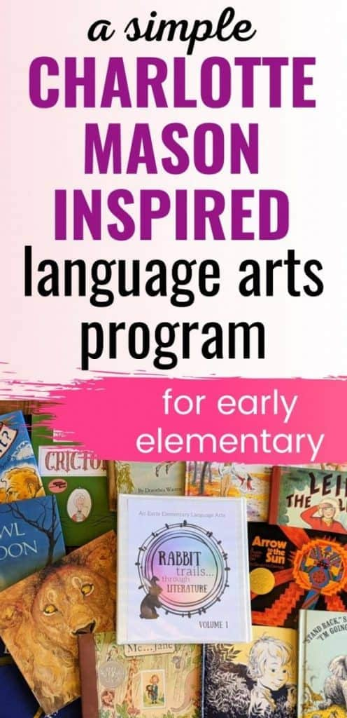 a simple Charlotte Mason Inspired language arts program
