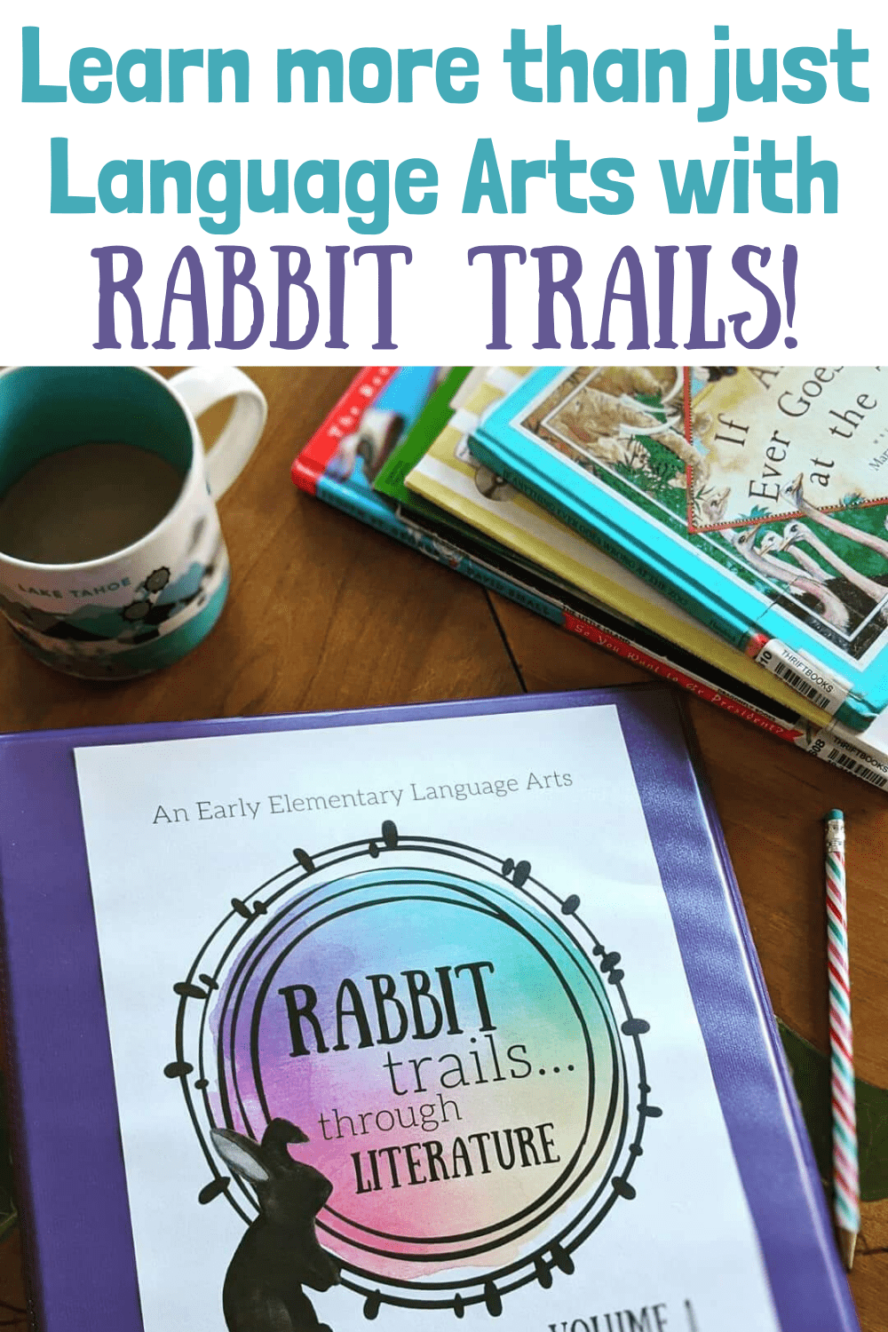 Learn more than just language arts with Rabbit Trails through Literature! #rabbittrails #languageartscurriculum #homeschoolcurriculum