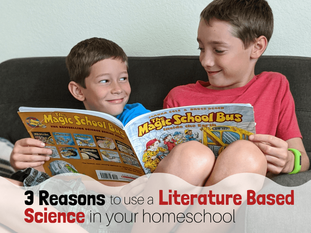 3 Reasons to use a Literature Based Science with BookShark Science curriculum