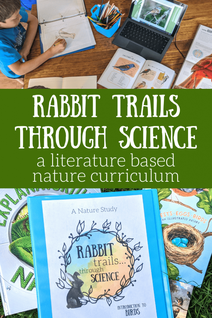 Rabbit Trails through Science. A brand new homeschool science curriculum where your child will learn through literature and nature studies to gain a wonderful understanding of our world! #naturestudy #sciencecurriculum #rabbittrails