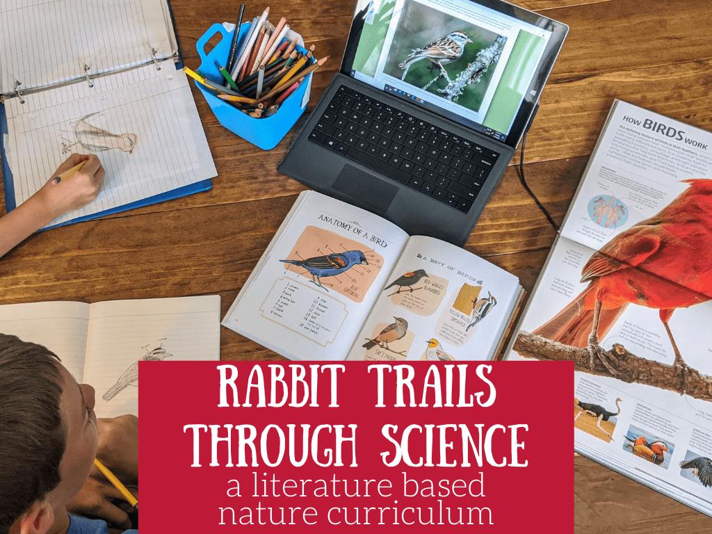 Rabbit Trails through Science A Literature Based Nature Curriculum