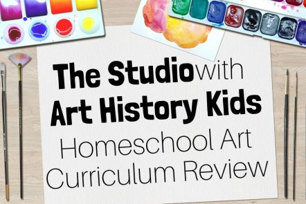 The Studio with Art History Kids Homeschool Art Curriculum Review