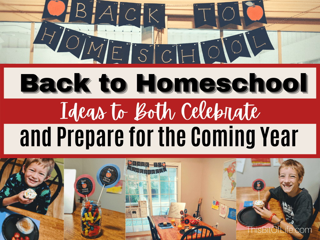 Back to Homeschool Ideas to both Celebrate and Prepare for the coming year! Back to homeschool resources. The best homeschool resources. Resources for homeschool success. Prepare to go back to homeschool. How to prepare for homeschooling. #homeschooling #backtohomeschool