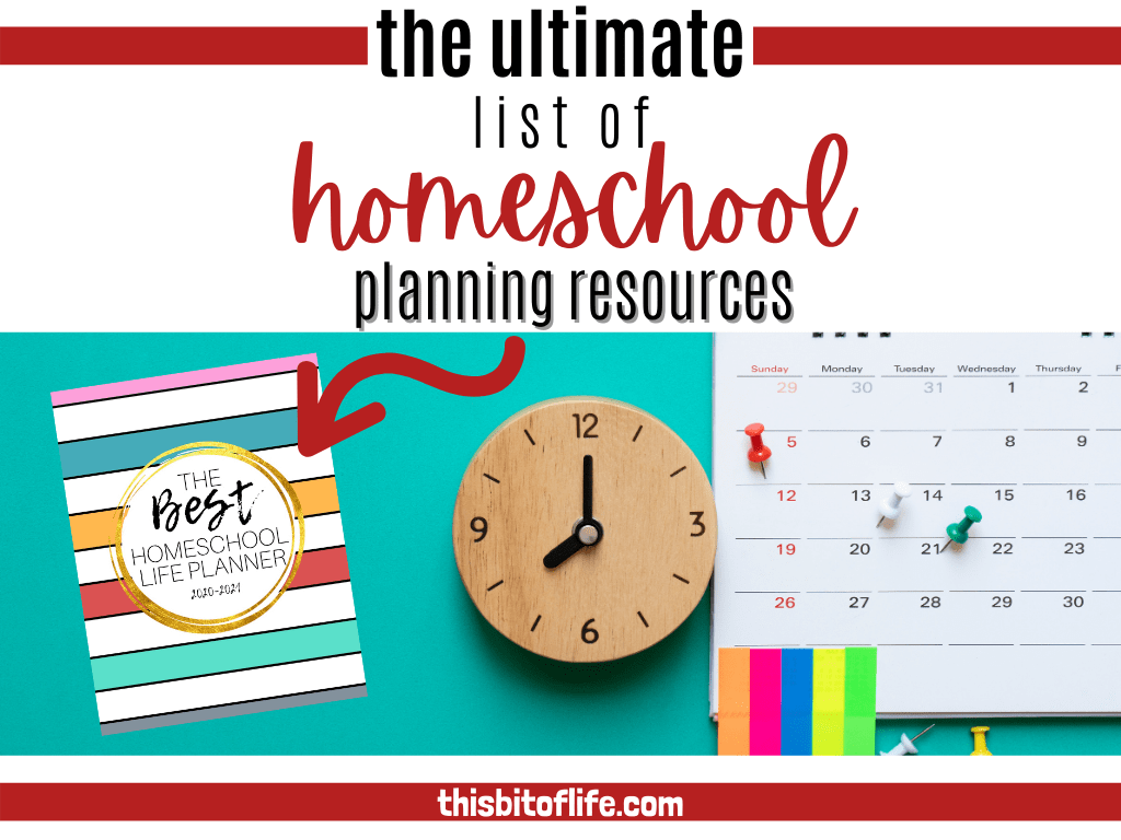 the ultimate list of homeschool planning resources