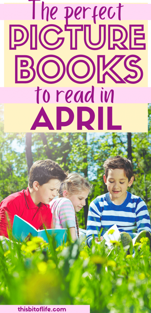The Perfect Picture Books to Read in April. From Easter to Earth Day, read amazing picture books in your home! Picture books about Spring. Picture Books about Earth Day. Picture Books about Easter. Reading list for April. Spring reading list. Earth day reading list. Easter reading list. Homeschool reading list. Books for your homeschool. #homeschool #reading