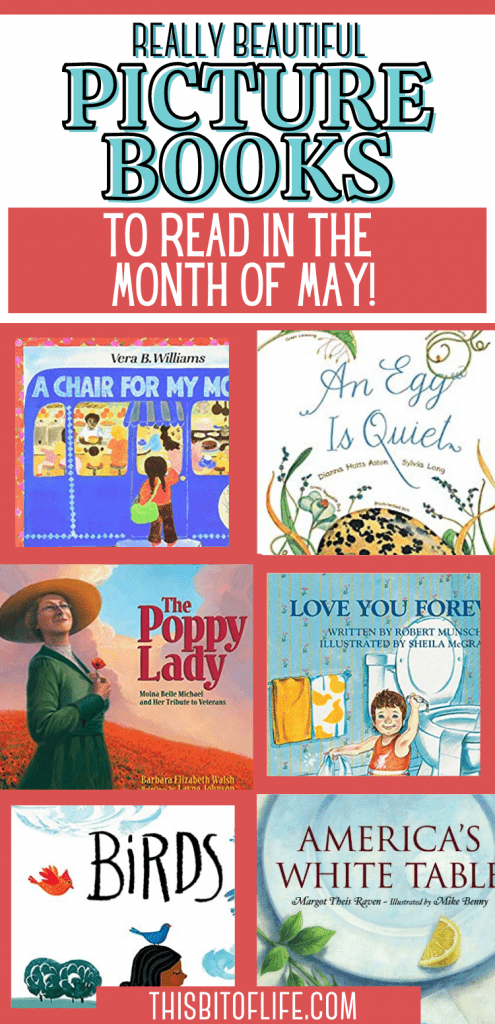 Beautiful Picture Books for May to read in your homeschool! Enjoy these books about Mother's Day, Memorial Day, and Birds to read in the month of May. Picture books for May. Memorial Day books. Mother's Day books. Books about birds. Read alouds for the month of May. Read alouds for May. Read alouds about Memorial Day. Read alouds about Mother's Day. Read alouds about Birds. #homeschooling #readaloud