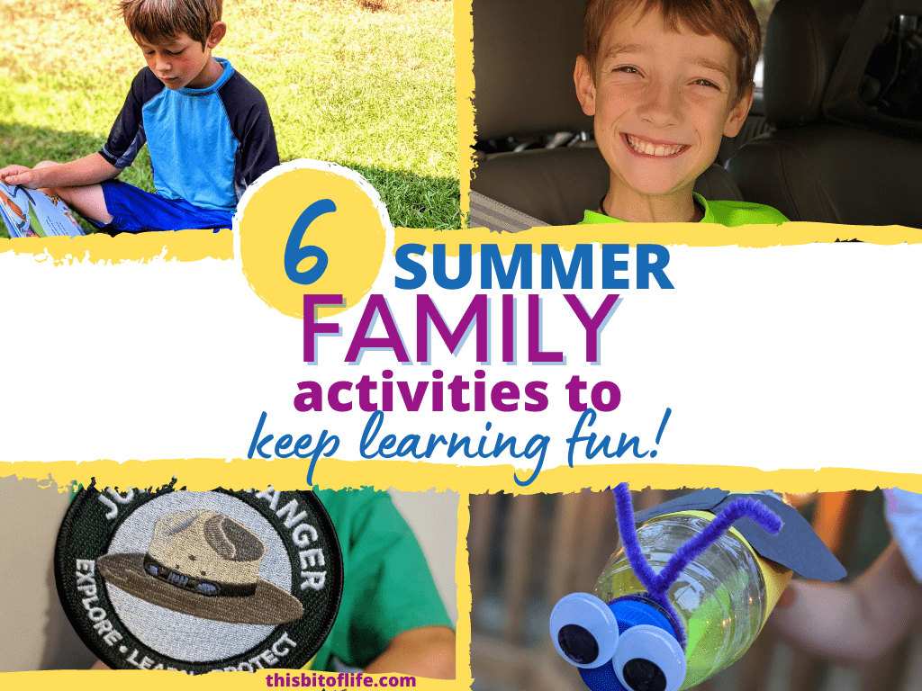 6 summer family activities to keep learning fun