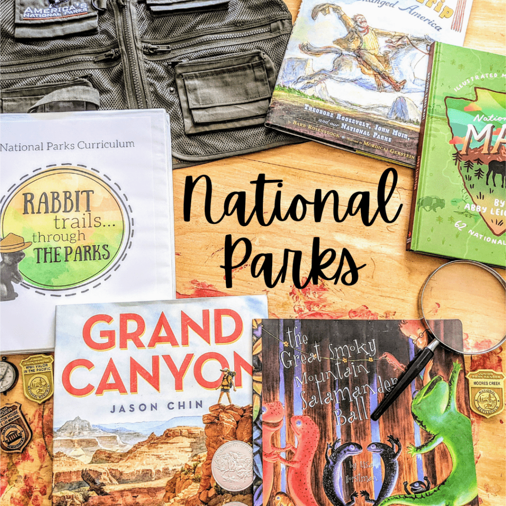 Rabbit Trails National Parks Curriculum. Literature based National Parks curriculum for elementary age homeschoolers.