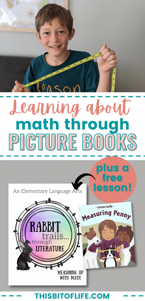 Learning about math with picture books, plus a free Rabbit Trails through Literature lesson- Measuring Up With Math. Learn about math with picture books. Free math lesson. Free language arts lesson. Free homeschool math lesson. Math books for elementary. #homeschool #math