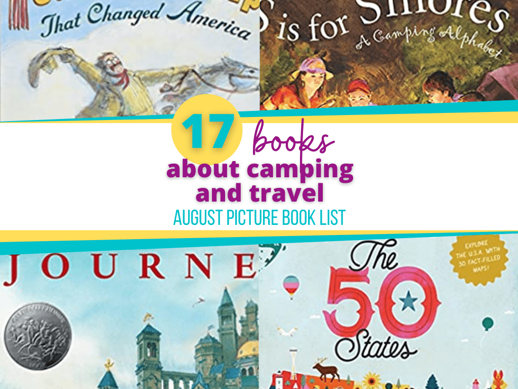 August Picture books about camping and travel