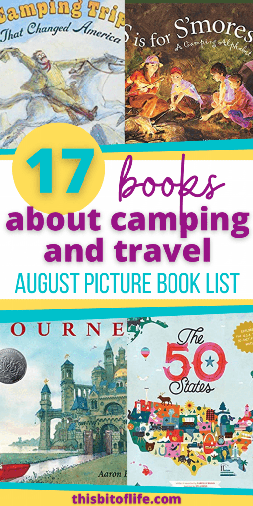 Picture Books About Camping and Travel. Summer time is the perfect time to travel! Everyone is still taking a break from their lessons in August, the weather is great in many places (especially those that may get snow in the winter), and there is still plenty of time to explore! You can get ready for your exploration with this amazing list of picture books about camping and travel. Picture Books to read this summer. #picturebooks #summerreading