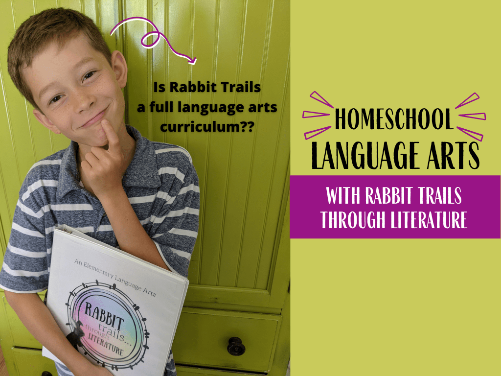 Is Rabbit Trails through Literature a full language arts curriculum? See how you can use this in your homeschool, whether you're looking for a full curriculum or a supplement! Literature based language arts curriculum. Charlotte Mason language arts. Elementary languge arts. Homeschool language arts. Language arts curriculum for homeschool. Rabbit Trails Homeschool curriculum. #homeschool #languageartscurriculum